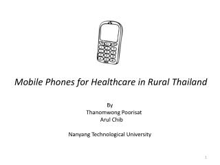 Mobile Phones for Healthcare in Rural Thailand