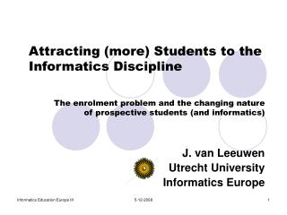 The enrolment problem and the changing nature   of prospective students (and informatics)