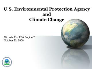 U.S. Environmental Protection Agency and  Climate Change