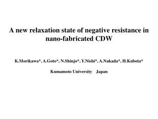A new relaxation state of negative resistance in nano-fabricated CDW