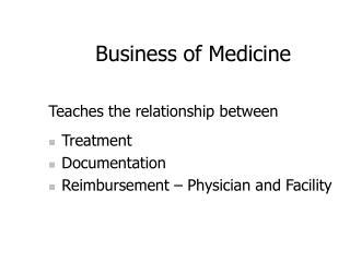 Business of Medicine