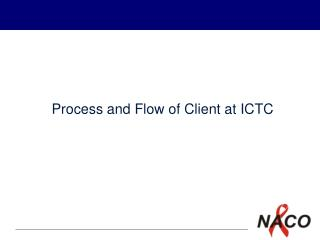 Process and Flow of Client at ICTC