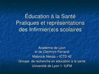Éducation à la Santé  Pratiques et représentations des Infirmier(e)s scolaires