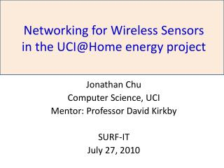 Networking for Wireless Sensors in the UCI@Home energy project