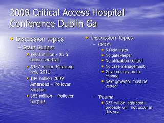 2009 Critical Access Hospital Conference Dublin Ga