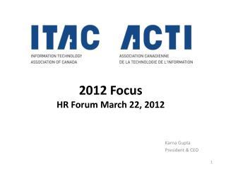 2012 Focus  HR Forum March 22, 2012