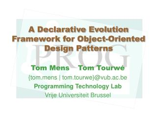 A Declarative Evolution Framework for Object-Oriented Design Patterns