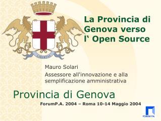La Provincia di Genova verso  l' Open Source