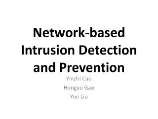 Network-based Intrusion Detection and Prevention