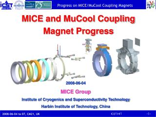 MICE and MuCool Coupling Magnet Progress