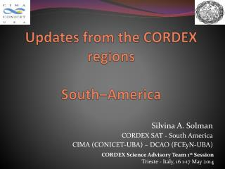 Updates from the CORDEX regions South–America