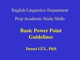 English Linguistics Department Prep Academic Study Skills