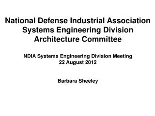 National Defense Industrial Association Systems Engineering Division Architecture Committee