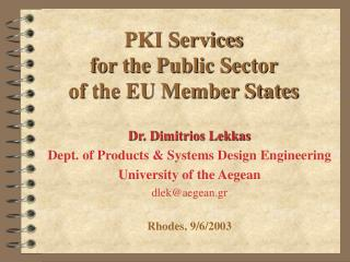 PKI Services  for the Public Sector  of the EU Member States