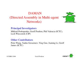 DAMAN (Directed Assembly in Multi-agent Networks)