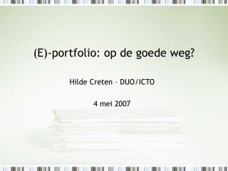 (E)-portfolio: op de goede weg?