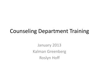 Counseling Department Training