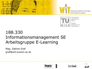 188.330 Informationsmanagement SE Arbeitsgruppe E-Learning