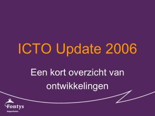 ICTO Update 2006