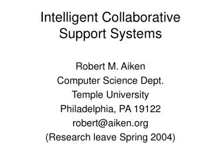 Intelligent Collaborative Support Systems