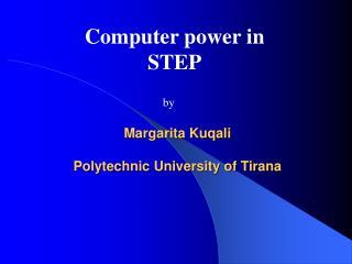 Margarita Kuqali Polytechnic University of Tirana