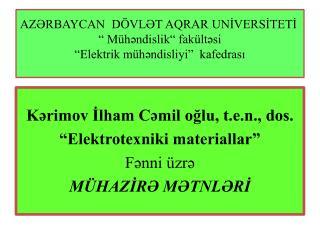 AZRBAYCAN  D VLT AQRAR UNIVERSITETI    M hndislik  fak ltsi   Elektrik m hndisliyi   kafedrasi