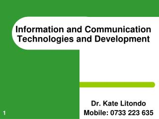 Information and Communication Technologies and Development