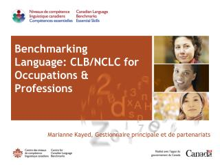 Benchmarking Language: CLB/NCLC for Occupations & Professions