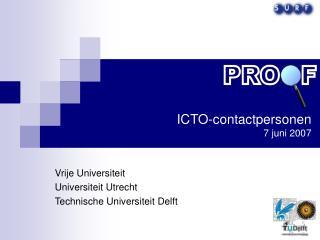 ICTO-contactpersonen  7 juni 2007