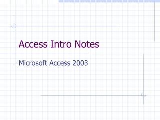Access Intro Notes