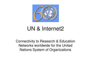 UN & Internet2