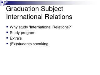 Graduation Subject International Relations