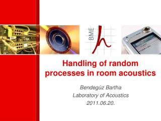 Handling of random processes in room acoustics