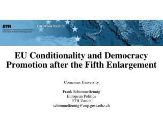 EU Conditionality and Democracy Promotion after the Fifth Enlargement