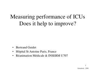 Measuring performance of ICUs Does it help to improve?