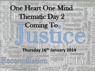 One Heart One Mind Thematic Day 2 Coming To