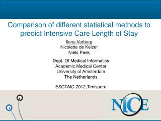 Comparison of different statistical methods to  predict Intensive Care Length of Stay