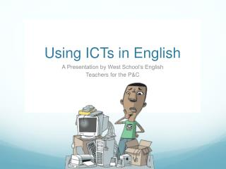 Using ICTs in English