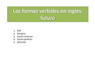 Las formas verbales en inglés: futuro