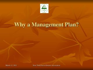 Why a Management Plan?