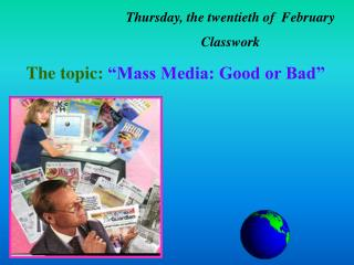 Thursday, the twentieth of  February Classwork