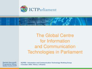 The Global Centre  for Information  and Communication Technologies in Parliament