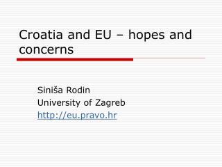 Croatia and EU – hopes and concerns