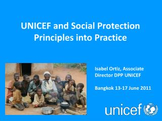 UNICEF Social Protection Work  an overview Show and Tell on Social Protection  Bonn, 2011
