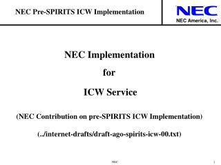 NEC Pre-SPIRITS ICW Implementation