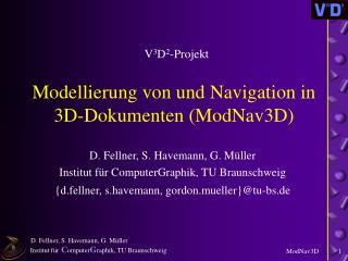 Modellierung von und Navigation in  3D-Dokumenten (ModNav3D)