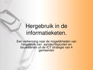 Hergebruik in de informatieketen.