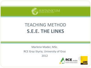 Marlene Mader, MSc. RCE Graz-Styria, University of Graz 2012