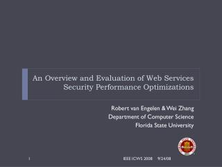 An Overview and Evaluation of Web Services Security Performance Optimizations