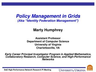 "Policy Management in Grids (Aka ""Identity Federation Management"")"